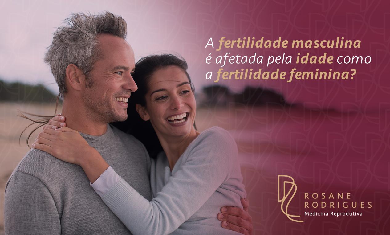 A fertilidade masculina é afetada pela idade como a fertilidade feminina?