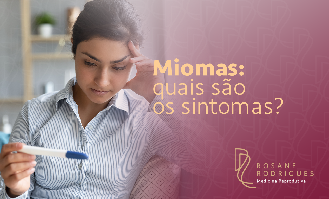 Miomas: quais são os sintomas?